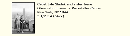 CADET LYLE SLADEK AND SISTER IRENE, OBSERVATION TOWER OF ROCKEFELLER CENTER, NEW YORK, 1944